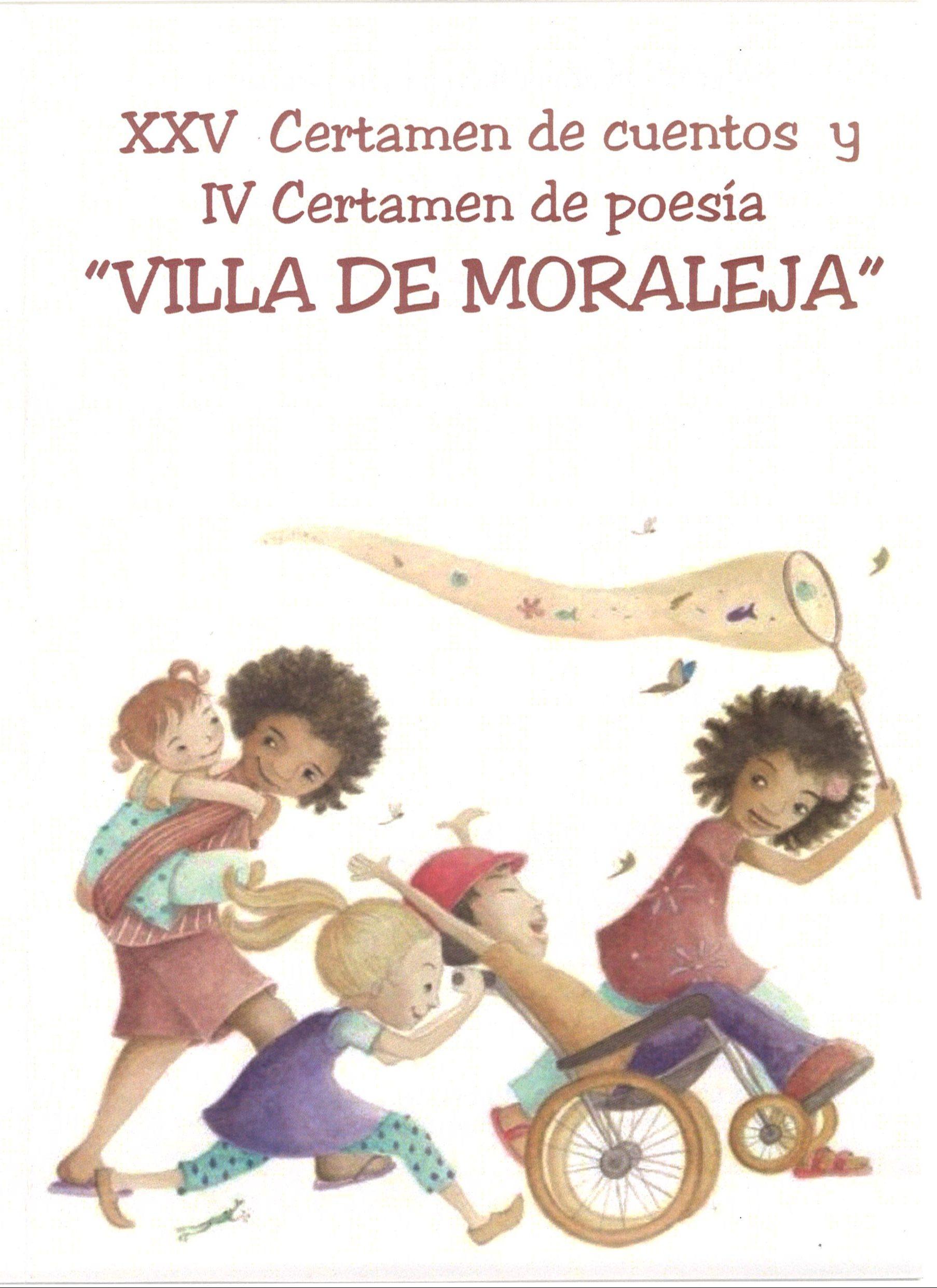 """XXV Certamen de cuentos y IV Certamen de poesía """"VILLA DE MORALEJA"""""""