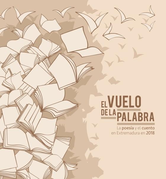 """21ª edición del certamen literario """"El vuelo de la palabra. La poesía y el cuento en Extremadura 2018"""""""