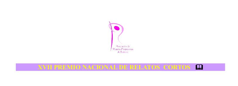XVII PREMIO NACIONAL DE RELATOS CORTOS