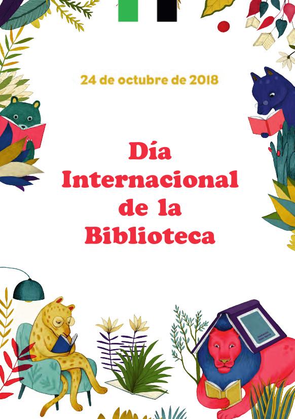 24 DE OCTUBRE, DÍA INTERNACIONAL DE LA BIBLIOTECA